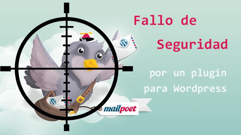 MailPoet Plugin importante fallo de seguridad